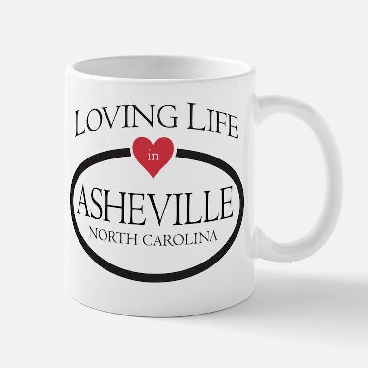 Loving Life in Asheville, NC Mug