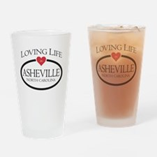 Loving Life in Asheville, NC Drinking Glass