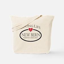 Loving Life in New Bern, NC Tote Bag