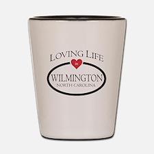 Loving Life in Wilmington, NC Shot Glass