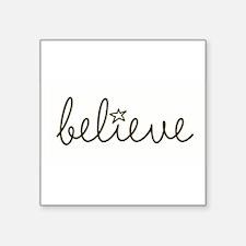 """Cute Believe Square Sticker 3"""" x 3"""""""