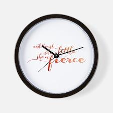 She is Fierce Wall Clock