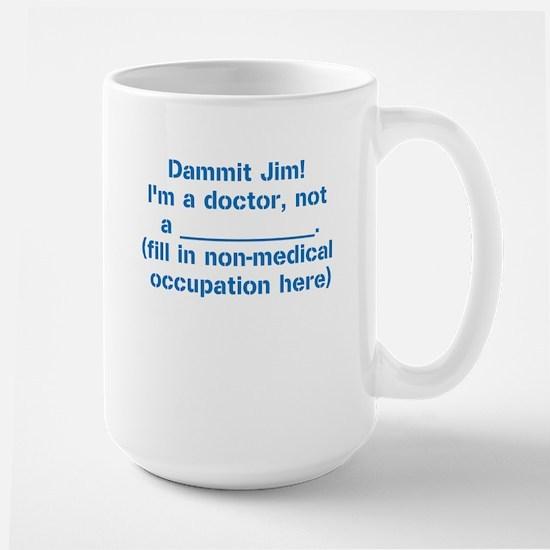Dammit Jim! Mugs