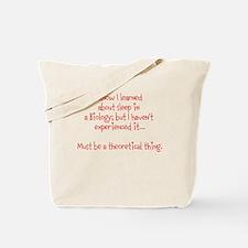 Biology sleep Tote Bag