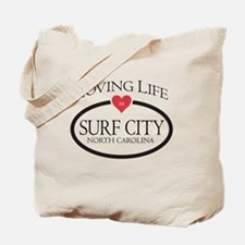 Loving Life in Surf City, NC Tote Bag