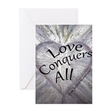 Love Conquers All Greeting Cards