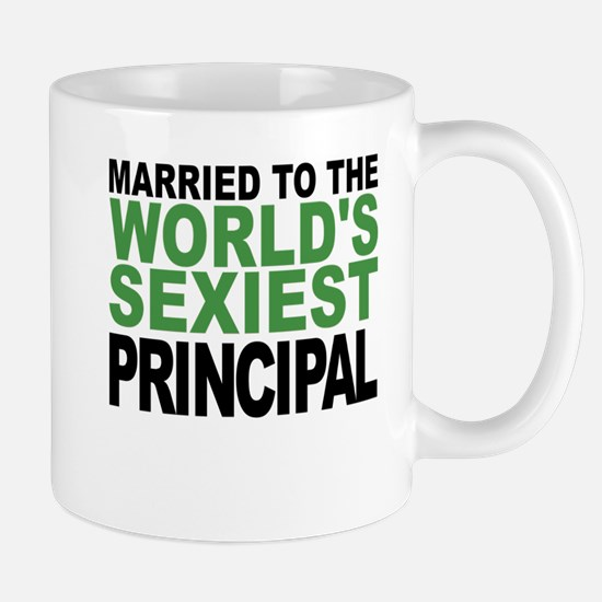 Married To The Worlds Sexiest Principal Mugs