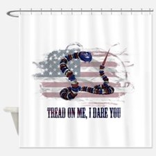 Tread On Me, I Dare You Shower Curtain