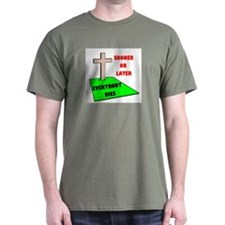 EVERYONE DIES T-Shirt