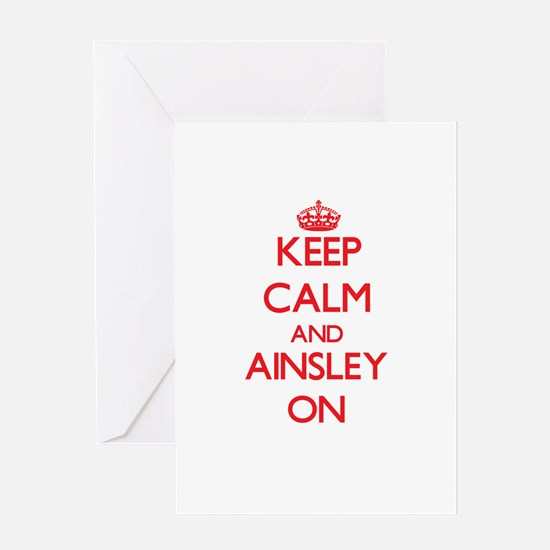 Keep Calm and Ainsley ON Greeting Cards