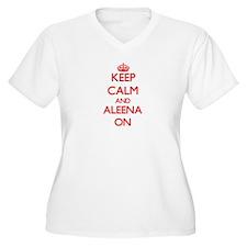 Keep Calm and Aleena ON Plus Size T-Shirt