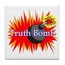 Truth Bomb Tile Coaster
