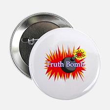 "Truth Bomb 2.25"" Button"