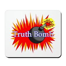 Truth Bomb Mousepad