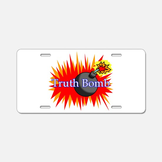Truth Bomb Aluminum License Plate