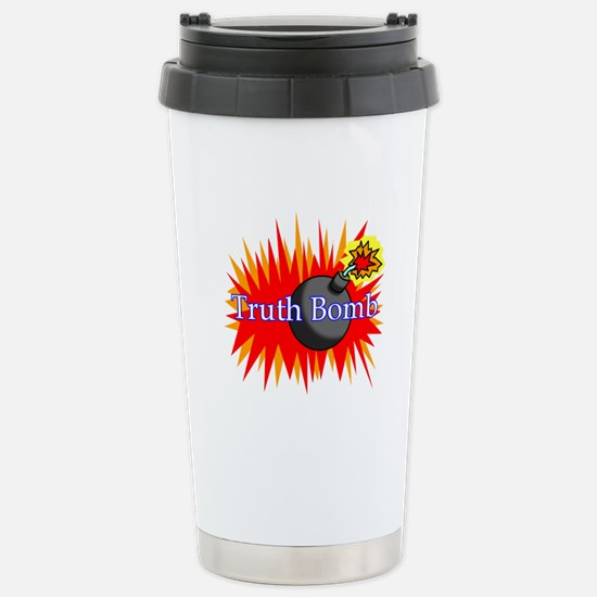 Truth Bomb Stainless Steel Travel Mug