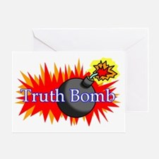 Truth Bomb (mug) Greeting Card