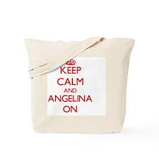 Keep Calm and Angelina ON Tote Bag