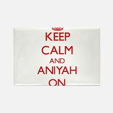 Keep Calm and Aniyah ON Magnets