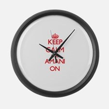 Keep Calm and Amani ON Large Wall Clock