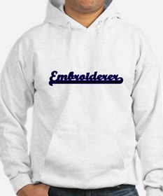 Embroiderer Classic Job Design Hoodie