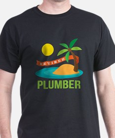 Retired Plumber T-Shirt