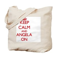 Keep Calm and Angela ON Tote Bag