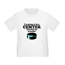 Center Like My Grandpa T-Shirt