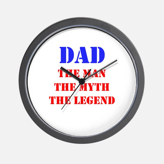 Dad - The Man, The Myth, The Legend Wall Clock