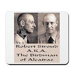 Robert Stroud Mousepad