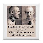 Robert Stroud Tile Coaster