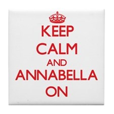 Keep Calm and Annabella ON Tile Coaster