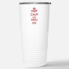 Keep Calm and Areli ON Travel Mug