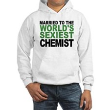 Married To The Worlds Sexiest Chemist Hoodie