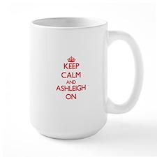 Keep Calm and Ashleigh ON Mugs