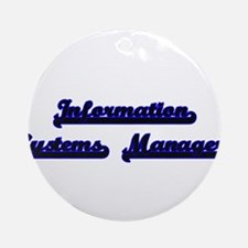 Information Systems Manager Class Ornament (Round)