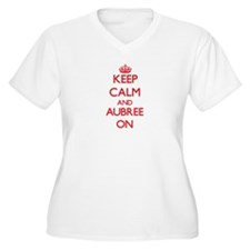 Keep Calm and Aubree ON Plus Size T-Shirt