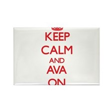 Keep Calm and Ava ON Magnets