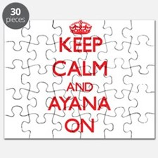 Keep Calm and Ayana ON Puzzle