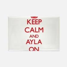 Keep Calm and Ayla ON Magnets