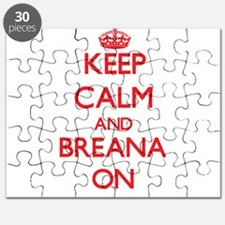Keep Calm and Breana ON Puzzle