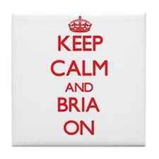 Keep Calm and Bria ON Tile Coaster