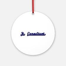 It Consultant Classic Job Design Ornament (Round)