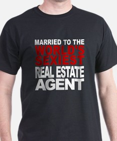 Married To The Worlds Sexiest Real Estate Agent T-
