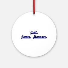 Call Center Manager Classic Job D Ornament (Round)