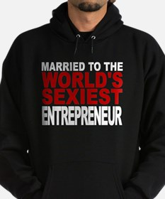 Married To The Worlds Sexiest Entrepreneur Hoodie
