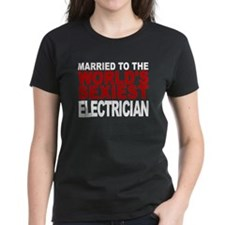 Married To The Worlds Sexiest Electrician T-Shirt