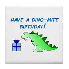 DINO-MITE BIRTHDAY! Tile Coaster