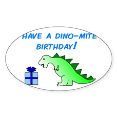 DINO-MITE BIRTHDAY! Oval Decal
