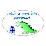 DINO-MITE BIRTHDAY! Oval Sticker